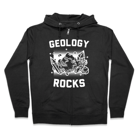 Geology Rocks Zip Hoodie