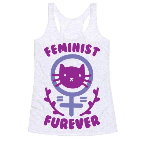 Feminist Furever Racerback Tank Top