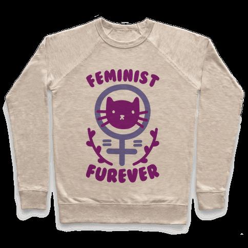 Feminist Furever Pullover