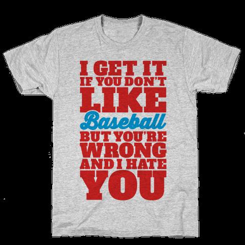 Don't Like Baseball Mens T-Shirt