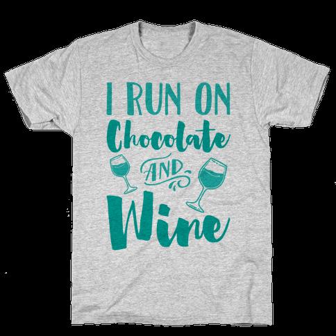 I Run On Chocolate And Wine Mens T-Shirt