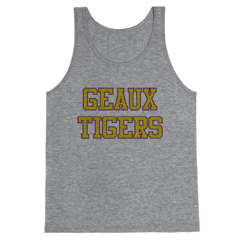 Geaux Tigers Tank Top