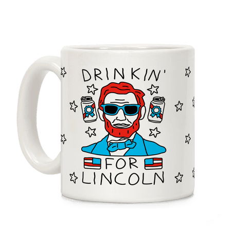 Drinkin For Lincoln Coffee Mug
