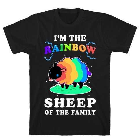 I'm The Rainbow Sheep Of The Family Mens T-Shirt