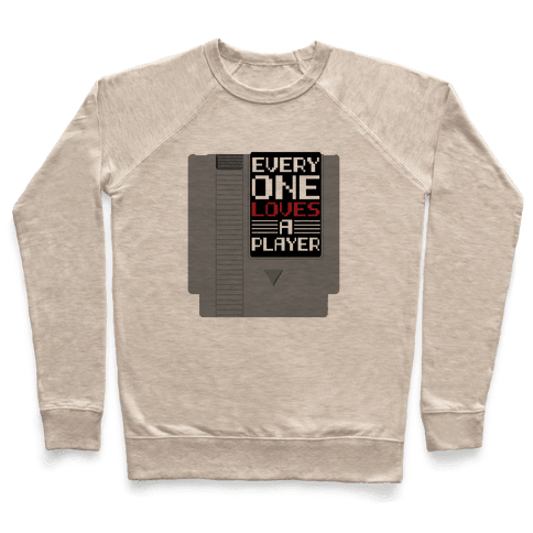 Everyone Loves a Player Pullover