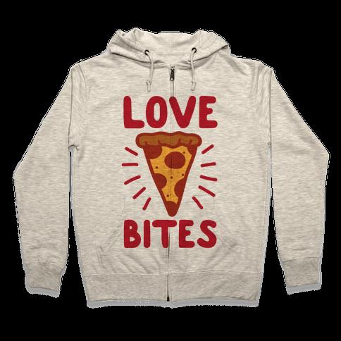 Love Bites Pizza Zip Hoodie