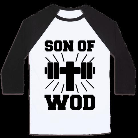 Son of Wod Baseball Tee