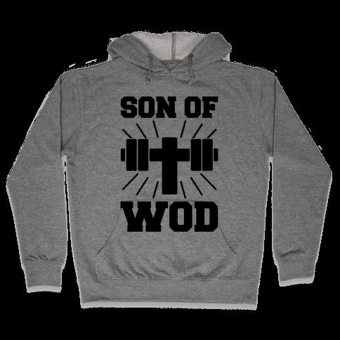 Son of Wod Hooded Sweatshirt