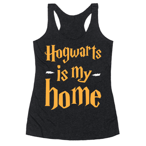Hogwarts Is My Home Racerback Tank Top