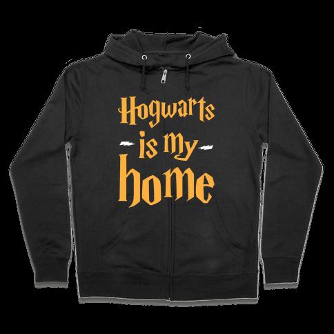 Hogwarts Is My Home Zip Hoodie