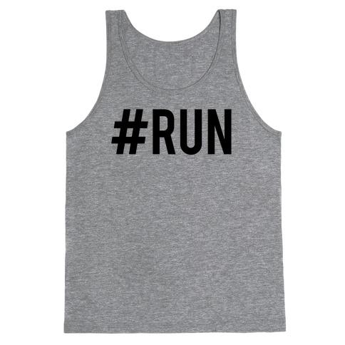 #Run Tank Top