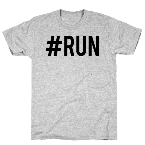#Run Mens T-Shirt