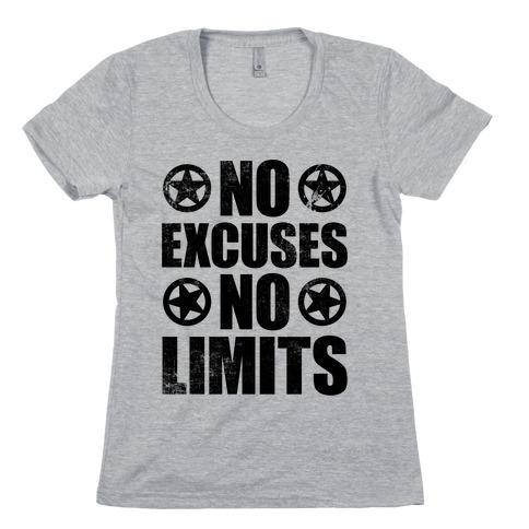 No Excuses No Limits Womens T-Shirt