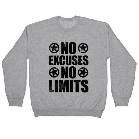 No Excuses No Limits Pullover