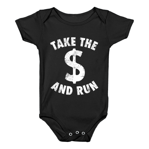 Take The Money and Run (Vintage) Baby Onesy