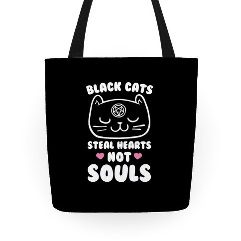 Black Cats Steal Hearts Not Souls Tote