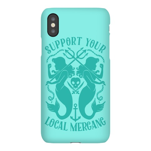Support Your Local Mergang Phone Case