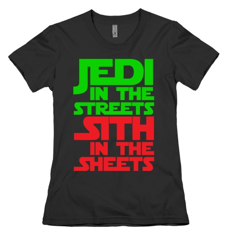 Jedi in the Streets Womens T-Shirt