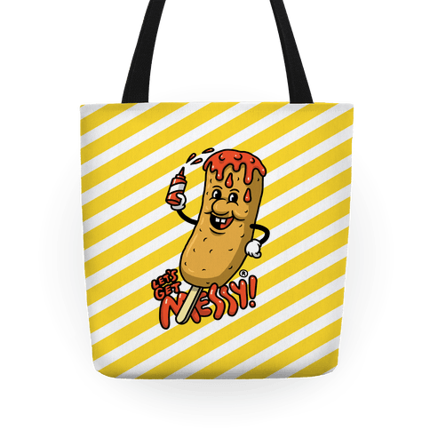 Let's Get Messy Corndog Tote Bag Tote