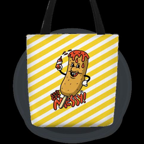 Let's Get Messy Corndog Tote Bag
