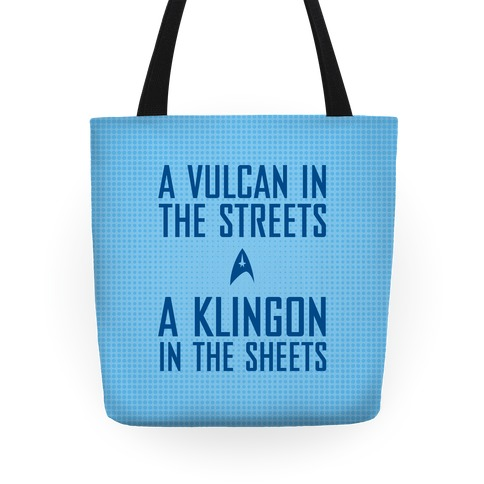 A Vulcan In the Streets (Blue) Tote