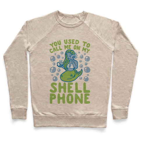 Call Me On My Shell Phone Pullover