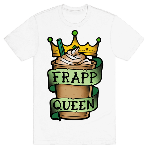 Frapp Queen Mens T-Shirt