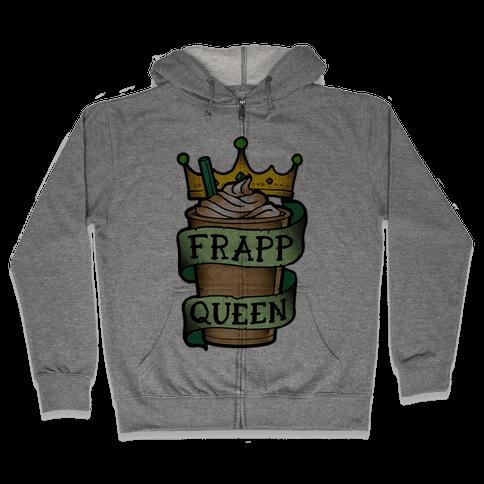 Frapp Queen Zip Hoodie