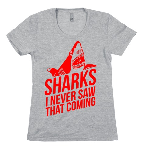 Sharks! Womens T-Shirt