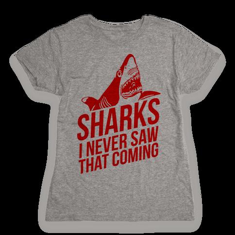 Sharks! Womens T-Shirt