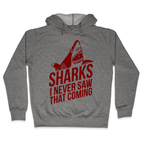 Sharks! Hooded Sweatshirt