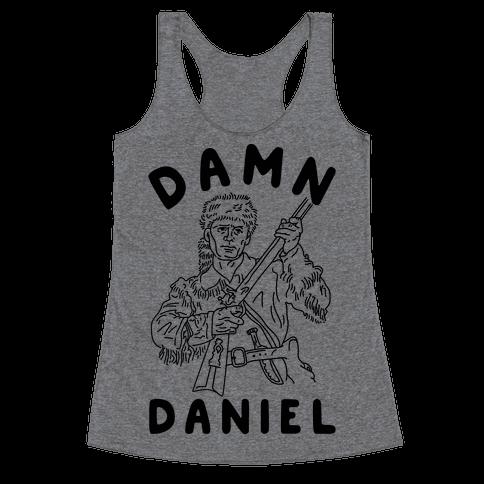 Damn Daniel Boone Racerback Tank Top