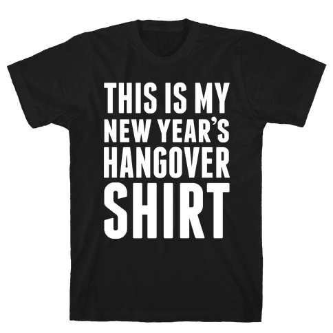 New Year's Hangover Mens T-Shirt