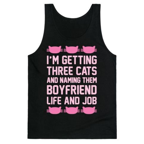 Boyfriend Life And Job Tank Top