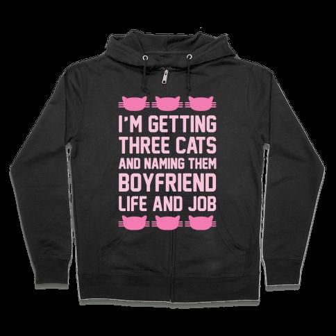 Boyfriend Life And Job Zip Hoodie