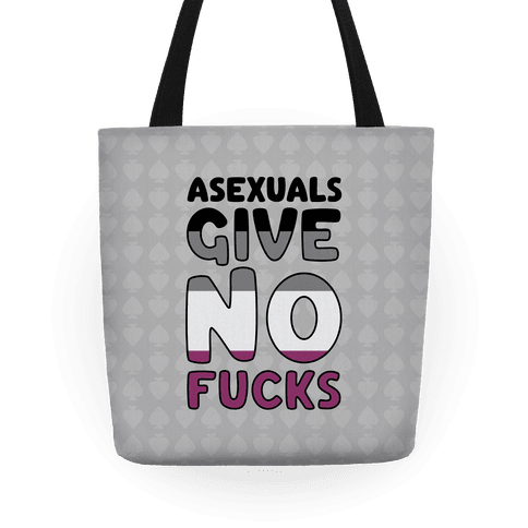 Asexuals Give No F***s Tote