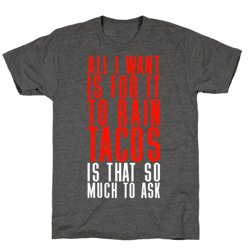 Rain Tacos T-Shirt