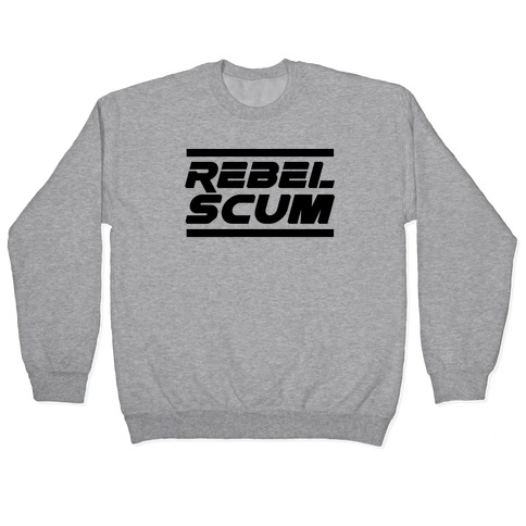 Rebel Scum Pullover