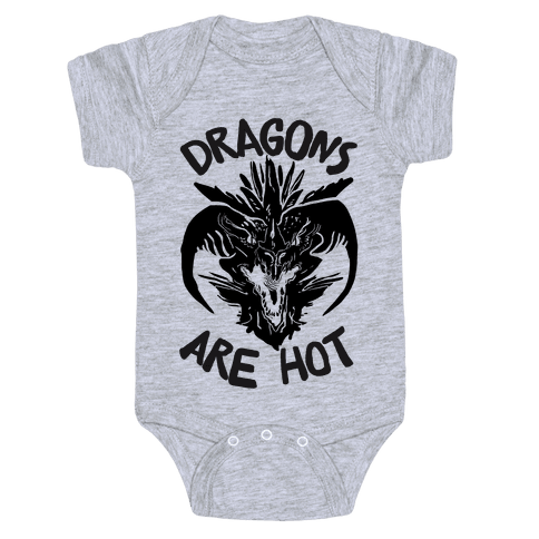 Dragons Are Hot Baby Onesy
