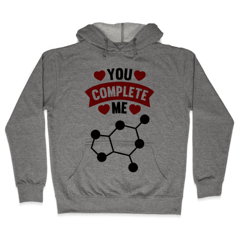 You Complete Me (RNA G & C) Hooded Sweatshirt