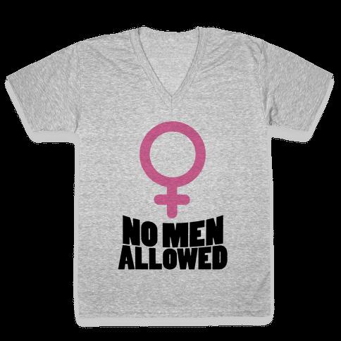 No Men Allowed V-Neck Tee Shirt