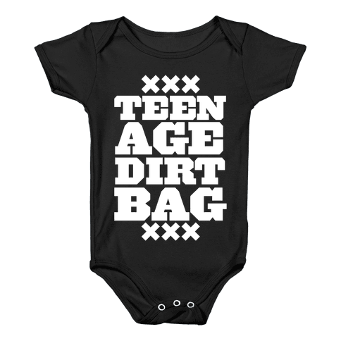 Teenage Dirtbag Baby Onesy