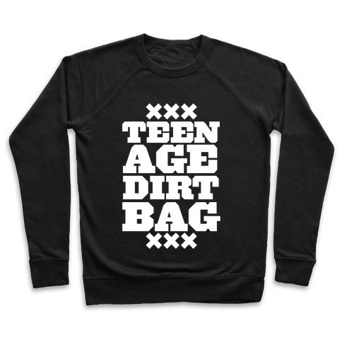 b7d5a1e54676 Teenage Dirtbag Crewneck Sweatshirt