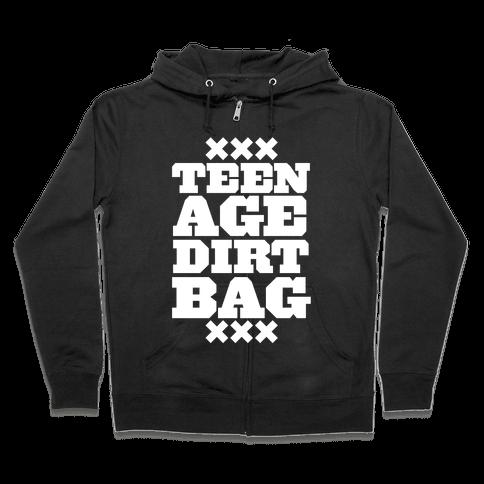 Teenage Dirtbag Zip Hoodie