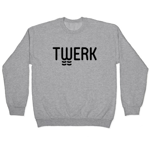 TWERK Pullover