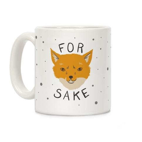 For Foxsakes Coffee Mug