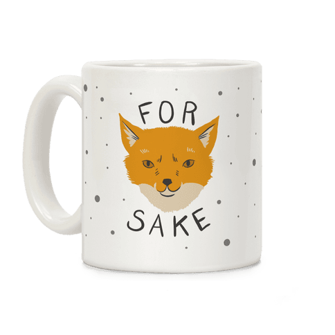 For Foxsakes Coffee Mug