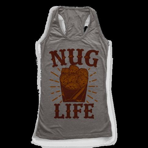 Nug Life Racerback Tank Top