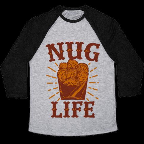 Nug Life Baseball Tee