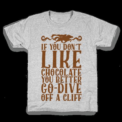If You Don't Like Chocolate Kids T-Shirt